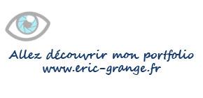 Allez découvrir mon portfolio sur eric-grange.fr