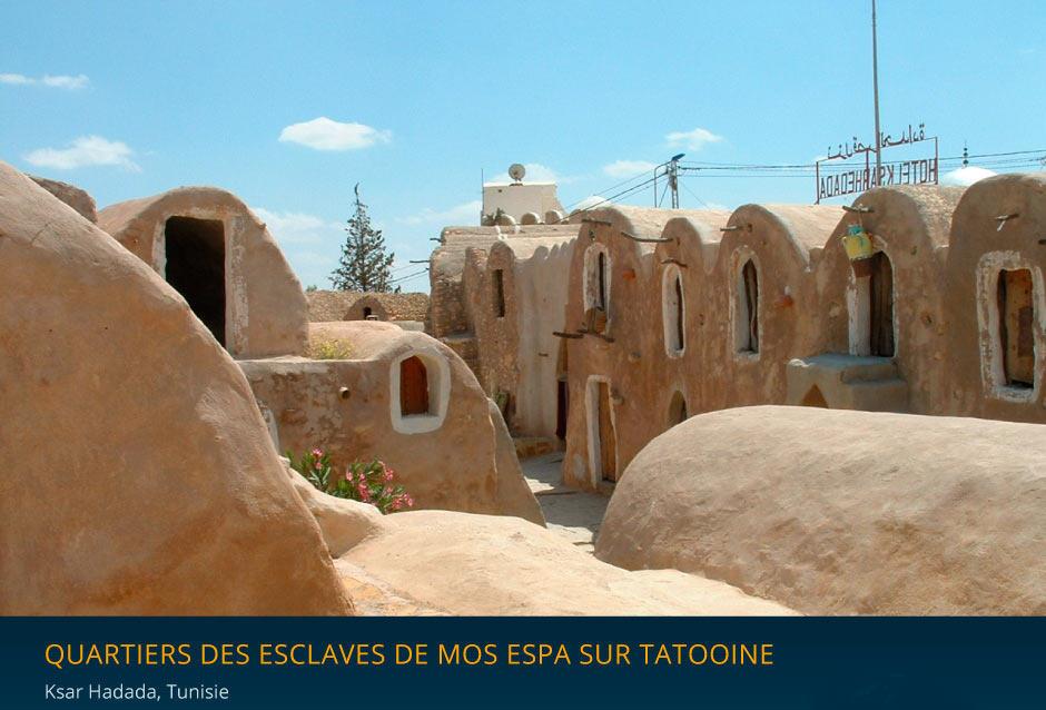 Quartier des esclave de Mos Espa à Ksar Hadada en Tunisie
